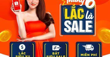 Chương trình khuyến mãi Shopee Lắc Là Sale tháng 6